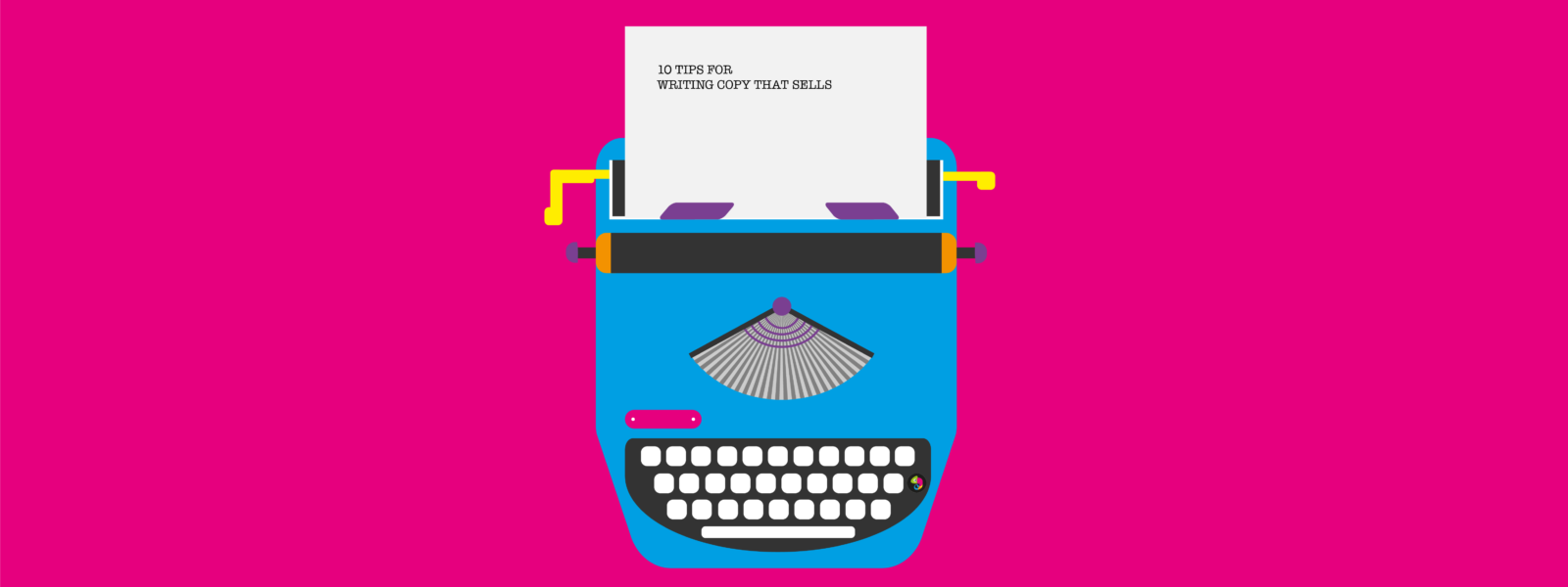 Colourful typewriter on bright-pink background, with paper that says '10 tips for writing copy that sells'.